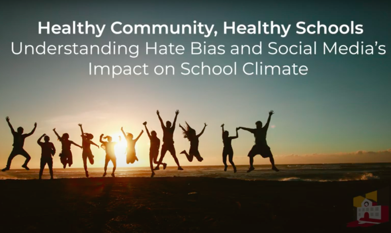 Understanding Hate Bias and  Social Media's Impact on School Climate