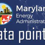 Maryland Energy Administration Data Points